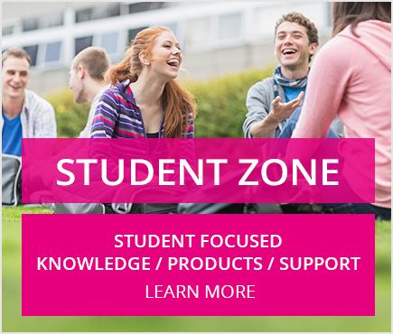 Student Zone - Student focused knowledge / Products / Support
